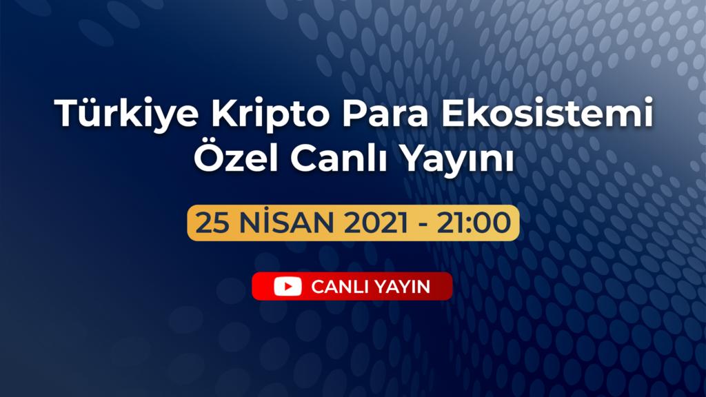 turkiye kripto para ekosistemi ortak canli yayini 1