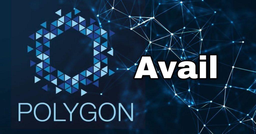 تعلن Polygon MATIC الهندية عن إطلاق مشروع بلوكتشين جديد يطلق عليه Avail
